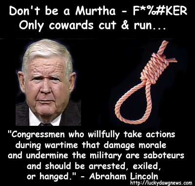 Murtha: coward, defeatist, appeaser, yellow low life supporter of terrorism