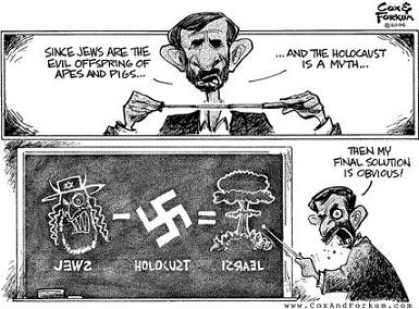 In order for Ahmadinejad to bring his plans [of eliminating Israel] to fruition, however, he has to demonize the Jews and the State of Israel.
