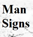 Man Signs