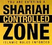 shariah zones - infidels verboten