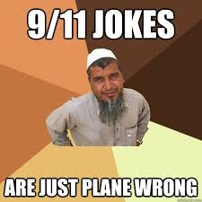 9/11 jokes are plane wrong