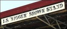 nigger brown